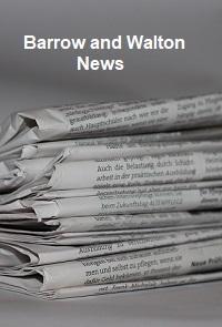 Barrow and Walton News