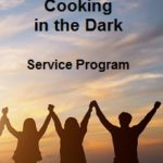 Cooking in the Dark