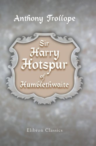 Cover image of Sir Harry Hotspur of Humblethwaite