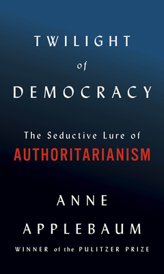 Cover image of The Twilight of Democracy